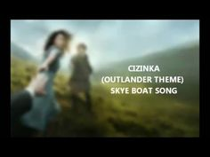 Outlander Theme Czech (Skye boat song) - Cizinka Jamie And Claire, Outlander, Videos, Boat, Songs, Dinghy, Boating, Boats, Video Clip