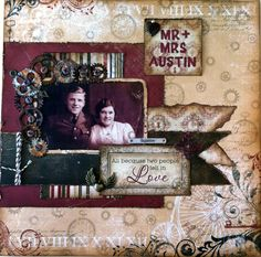 Mr. & Mrs. Austin ~ Striking heritage collage page that would make a great introductory LO for a couple or family section.