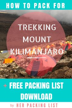 Everything you need to know to pack for the Kilimanjaro trek + free downloadable packing list!
