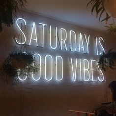 'Saturday is good vibes' Neon at Kate Spade - soho 7-21-2014