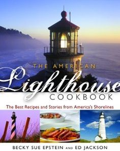 "Win 1 of 4 copies of ""The American Lighthouse Cookbook"" 