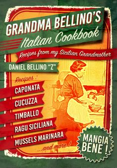 Grandma Bellino 's Italian Cookbook  by daniel Bellino Z  RECIPES FROM MY SICILIAN GRANDMOTHER  http://nyfoodeedotcom.blogspot.com/2015/04/al-pacino-spaghetti-garlic-oil.html