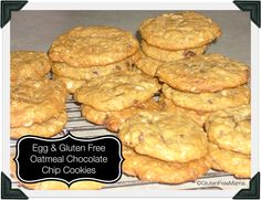 Gluten Free Mama's Blog: Gluten and Egg Free Oatmeal Chocolate Chip Cookies