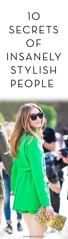 10 secrets of insanely stylish people