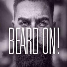 Beard on!