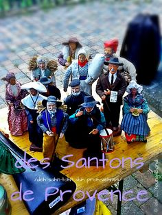 Santons de Provence - the figures that go with the creche are santons.  These are from Provence.  I love the local feeling.