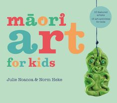 Maori Art for Kids Book | Arts and Crafts Resources #EverydayArtsandCrafts