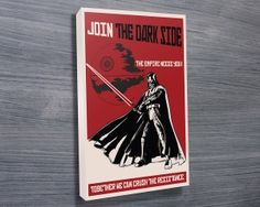 STAR WARS PROPAGANDA III $26.00–$741.00 The Star Wars propaganda poster, 'Join the Dark Side', that is based on the original WWII Russian war poster design is depicted in this canvas print. As with all art on this site, we offer these prints as stretched canvas prints, framed print, rolled or paper print or wall stickers / decals. http://www.canvasprintsaustralia.net.au/  #birthdaypresentideas #popart  #retirementgifts