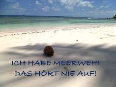#Fernweh #Meerweh #Reisen #Urlaub #Meer #Zitate #Travelzitate #Sprüche #Urlaubssprüche #Strand