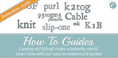 eKnitting Stitches guide to knitting abbreviations with traditional shorthand, chart images and video guides - take your knitting to the next level.