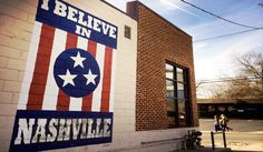 Nashville Street Art.  This sign:  There are a couple of locations – Marathon Music Works, Riverside Village on the side of Mitchell Deli, & 12 South right next to Edley's.