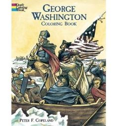 George Washington Coloring Book (Dover History Coloring Book) Peter F. Copeland 0486426475 9780486426471 Memorable scenes from the life of the first American president, among them a battle with British forces against the French in George Washington, American Presidents, American History, Continental Army, Dover Publications, Black And White Illustration, Reading Levels, To Color