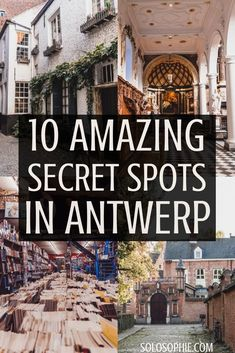 Hidden Gems & Secret Spots in Antwerp Secret Spots in Antwerp & A Complete Guide to the best of unusual, offbeat, and quirky things to do in Antwerpen (Anvers), Northern Belgium Backpacking Europe, Europe Travel Tips, Travel Advice, Travel Destinations, Travel Hacks, Cool Places To Visit, Places To Travel, Places To Go, European Destination