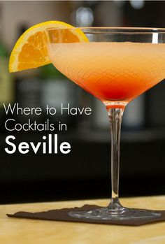 Drink Cocktails in Beautiful Places in Seville