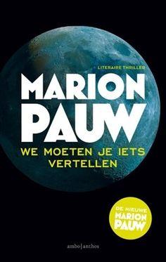 Marion Pauw - We moeten je iets vertellen