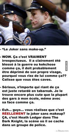 Le Joker sans make-up il doivent pas regarder le dc comics ou marvelle souvent!