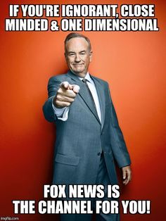 image tagged in bill o'reilly,fox news | made w/ Imgflip meme maker