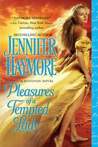 Pleasures of a Tempted Lady (The Donovan Sisters, book 3, August 1, 2012)