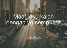 maaf Text Quotes, Words Quotes, Qoutes, Love Quotes, Sayings, Beast Wallpaper, Self Reminder, Quotes Indonesia, Daily Quotes
