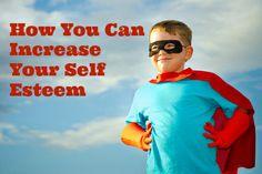 How You Can Increase Your Self Esteem - Jo Casey
