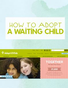 foster care and adoption: how to adopt a waiting child seen on AdoptUSKids or other website Step Parent Adoption, Foster Care Adoption, Foster To Adopt, Foster Mom, Private Adoption, Open Adoption, Biological Parents, Adoptive Parents, Foster Care System