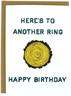 A lap around the sun, a ring around a tree—however you want to say it, a birthday is worth celebrating. Send your best forest-inspired wishes with the Compass Paper Co Tree Ring Birthday card. Available at REI, Satisfaction Guaranteed. Masculine Birthday Cards, Birthday Cards For Men, Funny Birthday Cards, Birthday Diy, Handmade Birthday Cards, Masculine Cards, Birthday Greetings, Man Birthday Gifts, Male Birthday Wishes