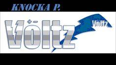 "KNOCKA P. ""VOLTZ"" prod. by Beauthoven"