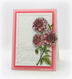 """Penny Black: Dahlia Dance  woodmounted stamp, Celebrations  creative dies(sentiment), Eyelet White ep400  Embossed Paper, """"M..."""