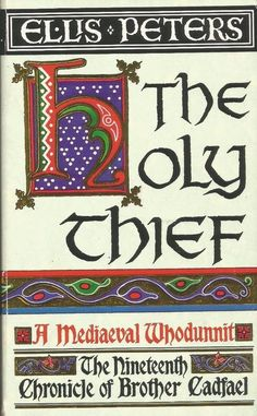 The Holy Thief - A Mediaeval Whodunnit by Ellis Peters - PB - S/Hand