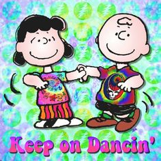 Keep on Dancin' #GratefulDead #Peanuts