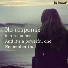 No Response Is A Response - https://themindsjournal.com/no-response-is-a-response/