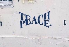 'Teach Peace' Poster by piratejackie Peace Quotes, Words Quotes, Wise Words, Me Quotes, Funny Quotes, Sayings, Famous Quotes, Herren Hand Tattoos, Peace Tattoos