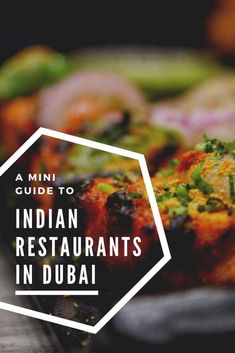 A Mini Guide to Indian Restaurants in Dubai 10 Balsamic Pearls, Virtual Travel, Chaat, Arabic Food, All You Can, Looking Up, Indian Food Recipes, Travel Inspiration, Dubai