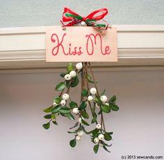 "Fabulously Festive: ""Kiss Me"" Hanging Mistletoe Decor"