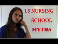 Nursing School Myths | 15 Myths that Need to DIE!