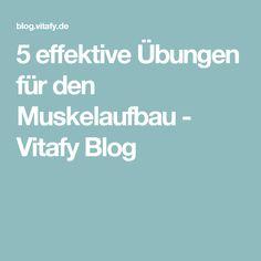 5 effektive Übungen für den Muskelaufbau - Vitafy Blog