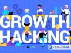 5 exemples de #GrowthHacking r�ussis
