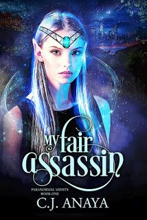 Paranormal Author Catherine Green: My Fair Assassin by C.J. Anaya