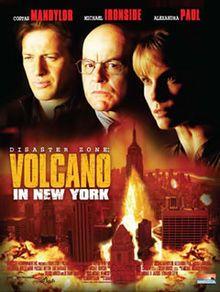 Disaster zone : volcano in New York - 2005 - Etats-Unis - Catastrophe - 1h30