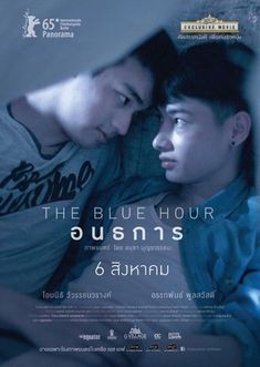 The Blue Hour The story of a bullied teenager Tam who befriends and has a sexual relationship with a mysterious gay boy Phum at a haunted abandoned pool. Their affair starts out as a romance but, later, shifts to a darker territory. Streaming Vf, Streaming Movies, Live Action, Dramas, Line Tv, T Movie, Theory Of Love, Lgbt Love, Cinema