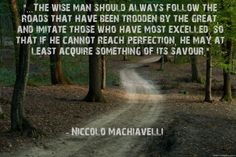 Example, from The Prince by Niccolo Machiavelli