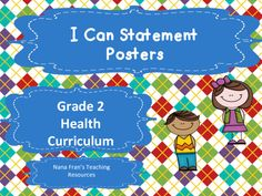 I Can Statement Posters for the Saskatchewan Grade 2 Health curriculum. The posters are full page posters. You only have to reproduce them and laminate them to make them durable so you can use them year after year. With I Can Statement posters displayed in the classroom admin and parents can see, at a glance, what you are teaching at any time in the school year.You can request your I Can Statement posters in different color backgrounds and in different font.