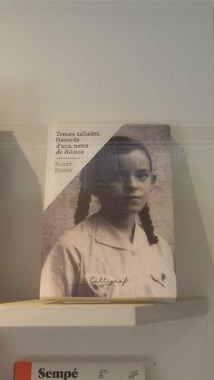 """""""Trenes tallades. Records d'una nena de Russia"""" de Roser Roses. Cal·ligrafa"""