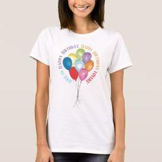 Birthday Balloons Customizable T Shirts - birthday gifts party celebration custom gift ideas diy