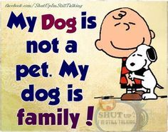 My Dog Is Family QUote