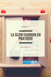 M'habiller #2 La slow fashion en pratique
