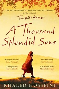 *A Thousand Splendid Suns by Khaled Hosseini. There are books that have made me smile, laugh out loud, got my heart racing but, this one was the first to make me cry.