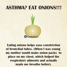 Asthma eat onions                                                       …