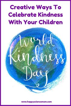 Kindness   World Kindness Day   Kids and Kindness   Community Service   Volunteer   Acts of Kindness   Happiness