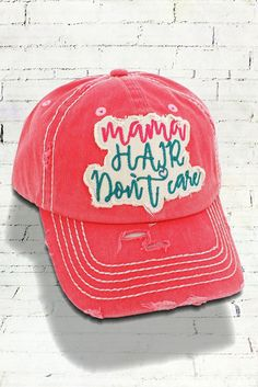 Mama Hair Don t Care in Distressed Salmon 6ff06cf75a84